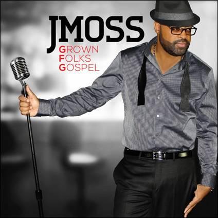 J Moss Grown Folks Gospel CD - 2014