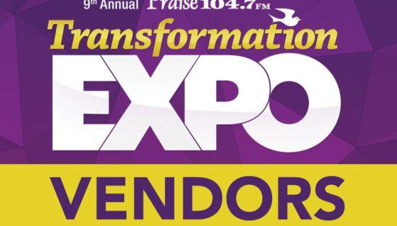 Transformation Expo Sponsors & Vendors | Praise 104.7