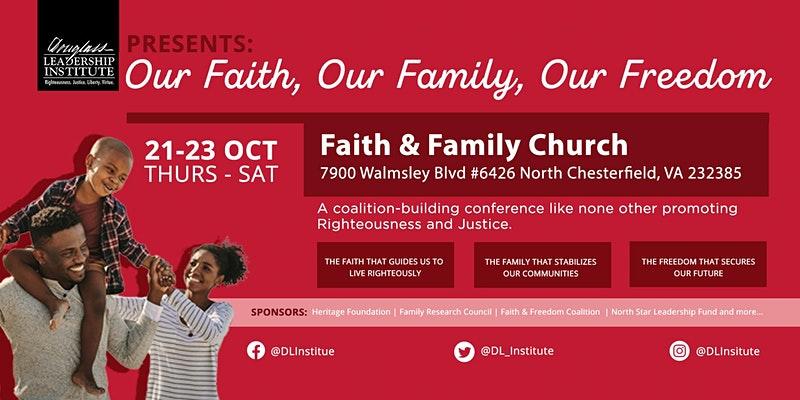 Our Faith Our Family Our Freedom